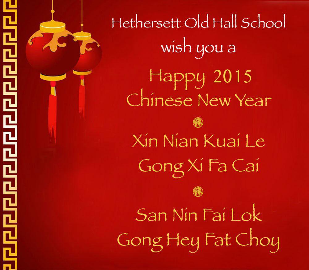 Xin Nian Kuai Le Gong Xi Fa Cai Hethersett Old Hall School Hohs